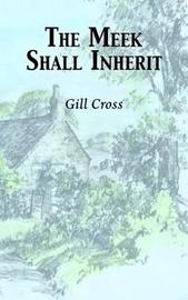 The Meek Shall Inherit by Gillian Cross