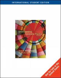 Understanding Generalist Practice by Karen Kirst-Ashman image