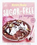 Sugar-Free for Everyone by Australian Women's Weekly