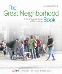 The Great Neighborhood Book by Jay Walljasper image