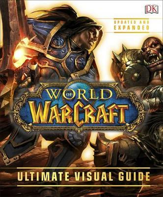 World of Warcraft Ultimate Visual Guide by DK