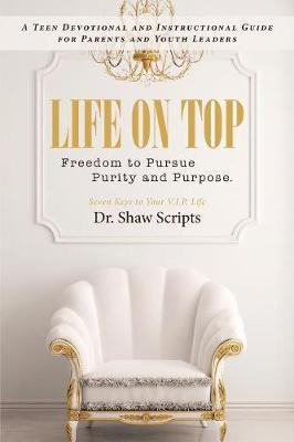 Life on Top by Dr Shaw Scripts