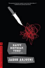 Happy Birthday, Turk! by Jakob Arjouni image