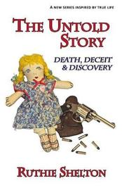 The Untold Story by Ruthie Shelton