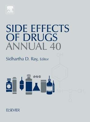 Side Effects of Drugs Annual: Volume 40