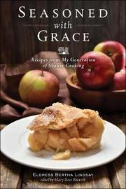 Seasoned with Grace by Eldress Bertha Lindsay