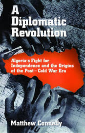 A Diplomatic Revolution by Matthew Connelly image