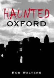 Haunted Oxford by Rob Walters image