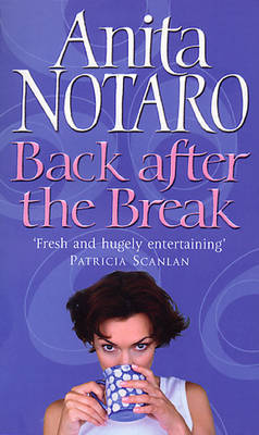 Back After the Break by Anita Notaro image