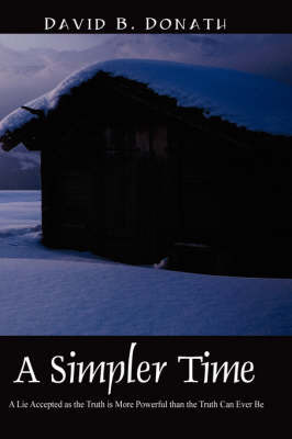 A Simpler Time by David, B Donath