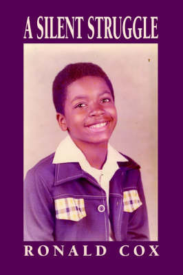 A Silent Struggle by Dr Ronald Cox