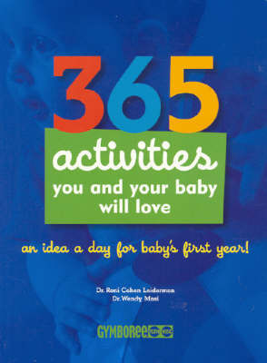 365 Activities You and Your Baby Will Love by Jamie Durie