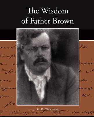 The Wisdom of Father Brown by G.K.Chesterton