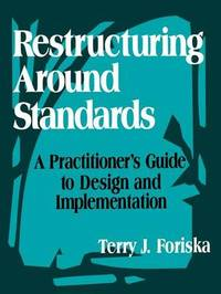 Restructuring Around Standards by Terry J. Foriska image