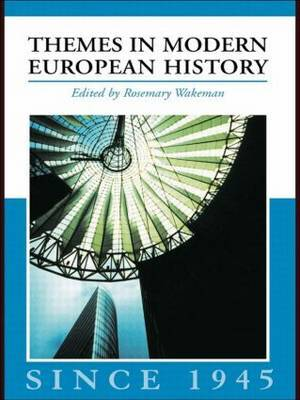 Themes in Modern European History since 1945 image