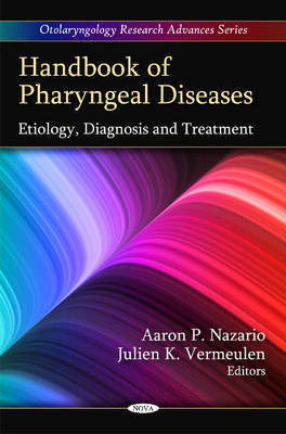 Handbook of Pharyngeal Diseases by Aaron P. Nazario image