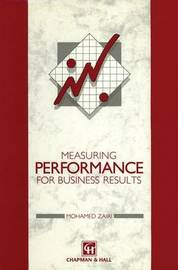 Measuring Performance for Business Results by Mohamed Zairi