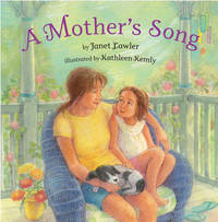 A Mother's Song by Janet Lawler image
