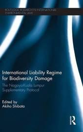 International Liability Regime for Biodiversity Damage