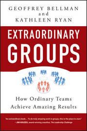 Extraordinary Groups by Geoffrey M Bellman