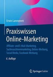 Praxiswissen Online-Marketing by Erwin Lammenett