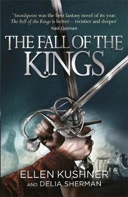 The Fall of the Kings by Ellen Kushner image