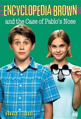 Encyclopedia Brown and the Case of Pablo's Nose by Donald J Sobol image