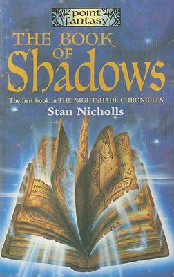 Book of Shadows by Stan Nicholls
