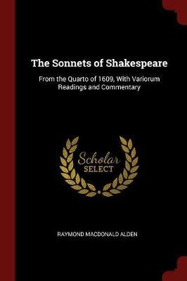 The Sonnets of Shakespeare by Raymond Macdonald Alden