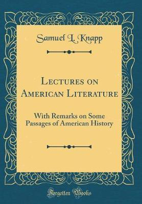 Lectures on American Literature by Samuel L Knapp