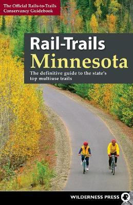 Rail-Trails Minnesota by Rails-To-Trails-Conservancy