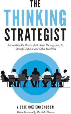 The Thinking Strategist by Vickie Cox Edmondson