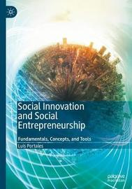Social Innovation and Social Entrepreneurship by Luis Portales