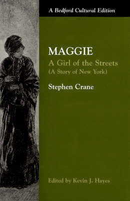determinism in maggie a girl of the streets Selected bibliography on stephen crane's maggie and the kevin j maggie: a girl of the streets determinism and morality as literary devices in three novels.
