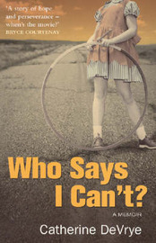 Who Says I Can't? by Catherine DeVrye image