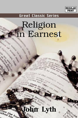 Religion in Earnest by John Lyth image