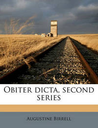 Obiter Dicta, Second Series by Augustine Birrell