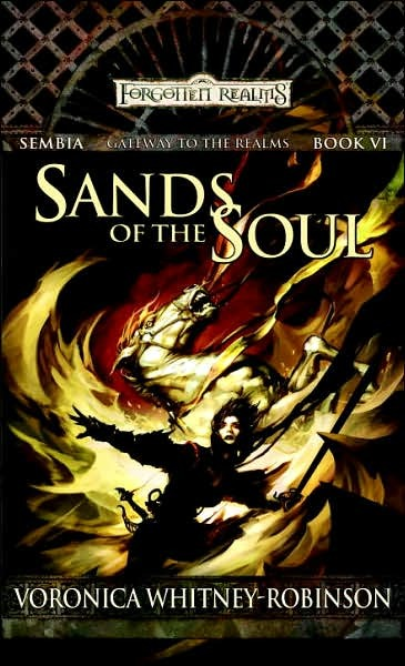 Forgotten Realms: Sands of the Soul (Sembia #6) by Voronica Whitney-Robinson