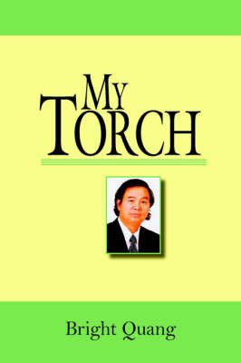 My Torch by Bright Quang
