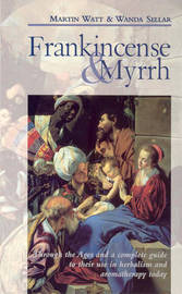 Frankincense & Myrrh by Martin Watt