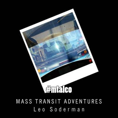 #Mtaleo: Adventures in Mass Transit by Leo Soderman image