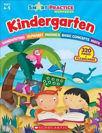 Smart Practice Workbook: Kindergarten by Scholastic Teaching Resources