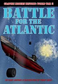 Battle for the Atlantic by Gary Jeffrey