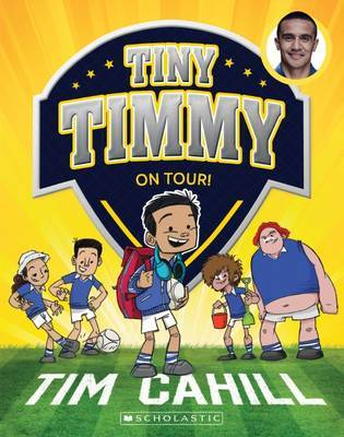 Tiny Timmy #5: On Tour! by Tim Cahill