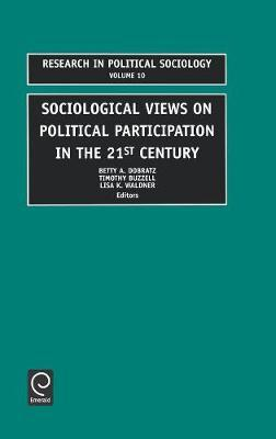 Sociological Views on Political Participation in the 21st Century