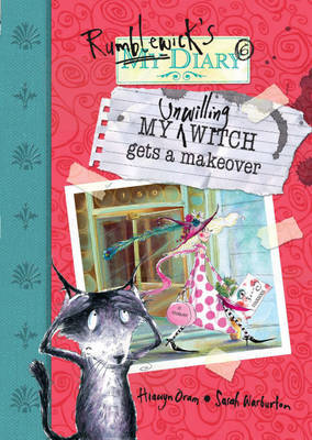 My Unwilling Witch Gets A Makeover by Hiawyn Oram image