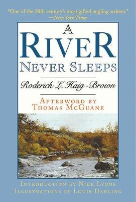 A River Never Sleeps by Roderick L Haig-Brown image