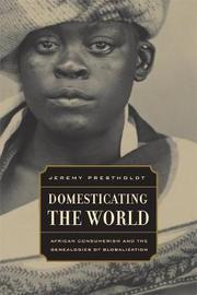 Domesticating the World by Jeremy Prestholdt image