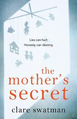 The Mother's Secret by Clare Swatman