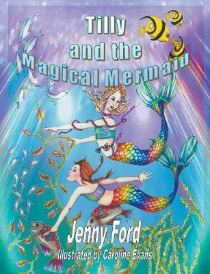 Tilly and the Magical Mermaid by Jenny Ford image